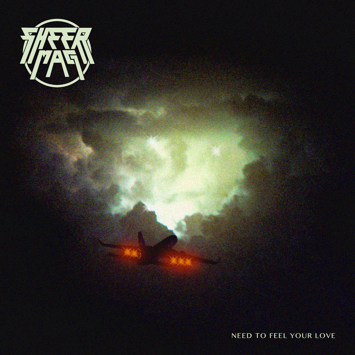 Sheer Mag - Need To Feel Your Love.